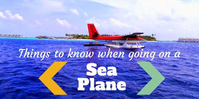 Things to know when going on a Sea Plane