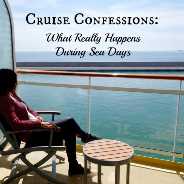 Cruise Confession: What Really Happens During Sea Days