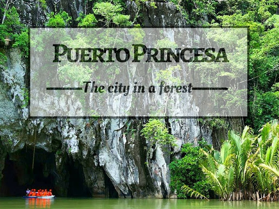 Puerto Princesa: The City in a Forest