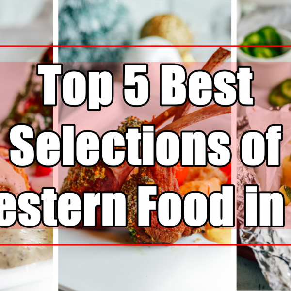 Top 5 Best Selections of Western Food in Kuala Lumpur