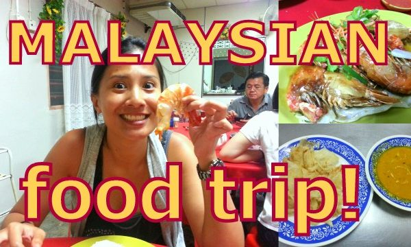 The Ultimate Malaysian Food Trip!