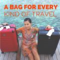 Choosing the right travel bag: There's one for every kind of travel